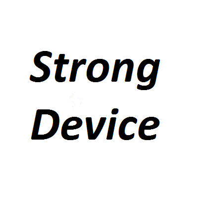 Strong Device